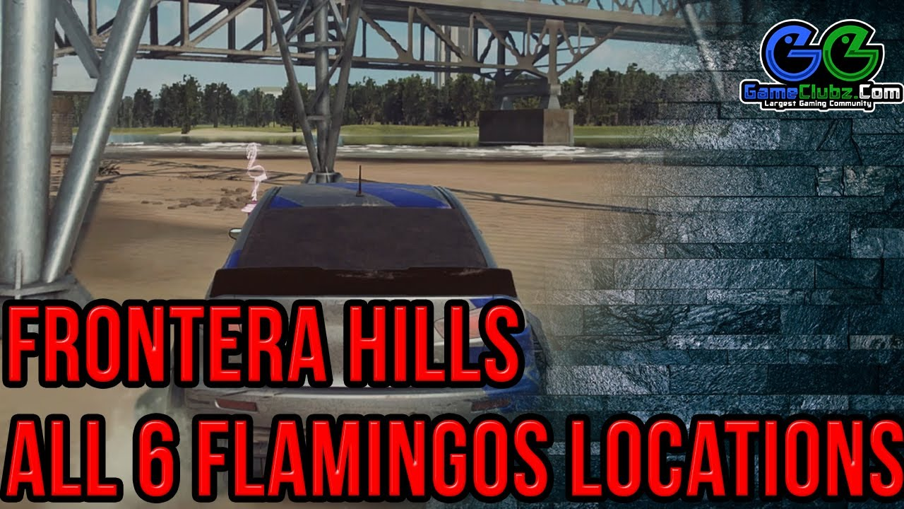 Need For Speed Heat Frontera Hills Flamingos Locations Nfs 2019