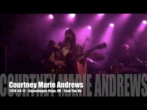 Courtney Marie Andrews - Took You Up - 2018-04-12 - Copenhagen Vega, DK