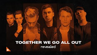Revealed Recordings 2020 // #TogetherWeGoAllOut