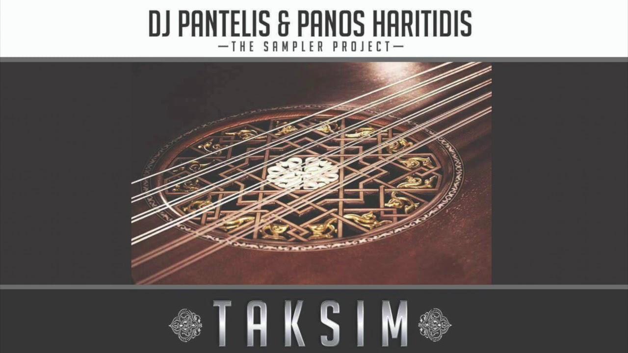 DJ PANTELIS & PANOS HARITIDIS - Taksim