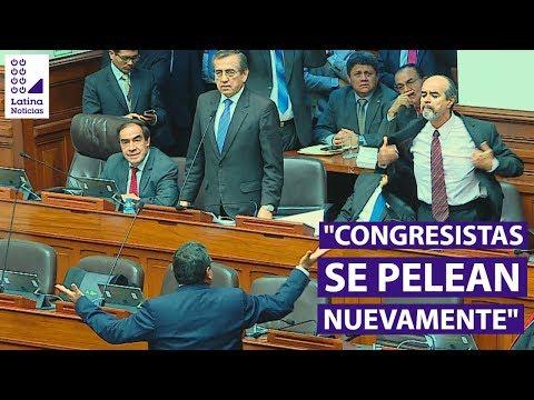 Congreso de la República: parlamentarios se enfrentan nuevamente