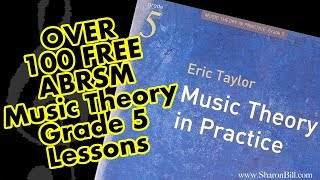 Over 100 FREE ABRSM Grade 5 Music Theory lessons   workbook and past exam practice papers with Sharo