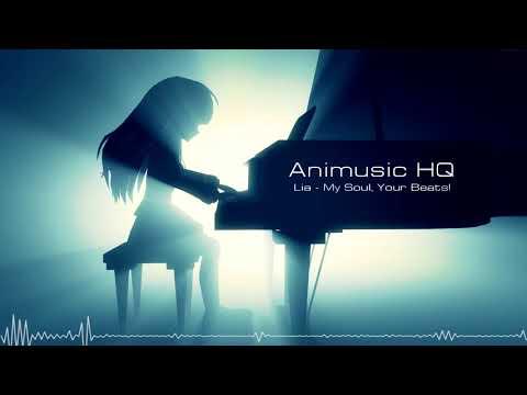 Lia - My Soul, Your Beats! HQ [Angel Beats!] FULL