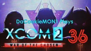 Cookie Plays XCOM2:WotC Part 36