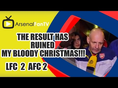 The Result Has Ruined My Bloody Christmas!!! - Liverpool 2 Arsenal 2