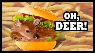 Oh Deer  Burger! - Food Feeder
