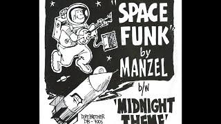 Manzel ~ Space Funk 1977 Jazz Funk Purrfection Version