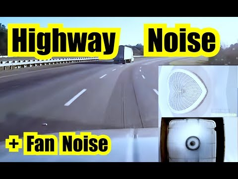 HIGHWAY DRIVING ENGINE SOUND EFFECT + FAN NOISE = HUMMING CAR RIDE10 HOURS of HIGHWAY NOISE