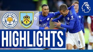 Vardy & Tielemans Seal Crucial Win | Leicester City 2 Burnley 1