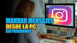 Mandar mensajes a instagram desde la pc sin programas