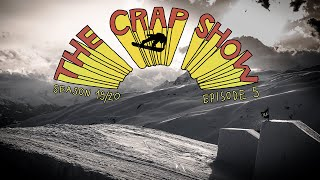 The Crap Show 2020 #5 LAAX