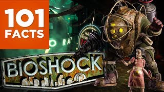 101 Facts About Bioshock