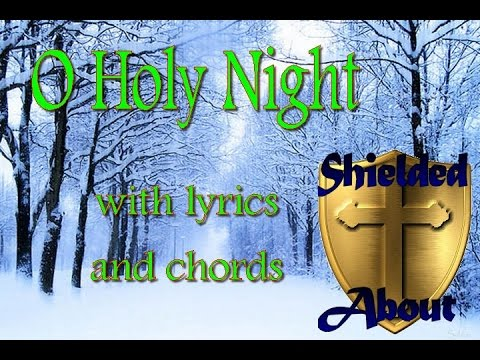 O Holy Night Christmas Song With Lyrics And Chords Youtube