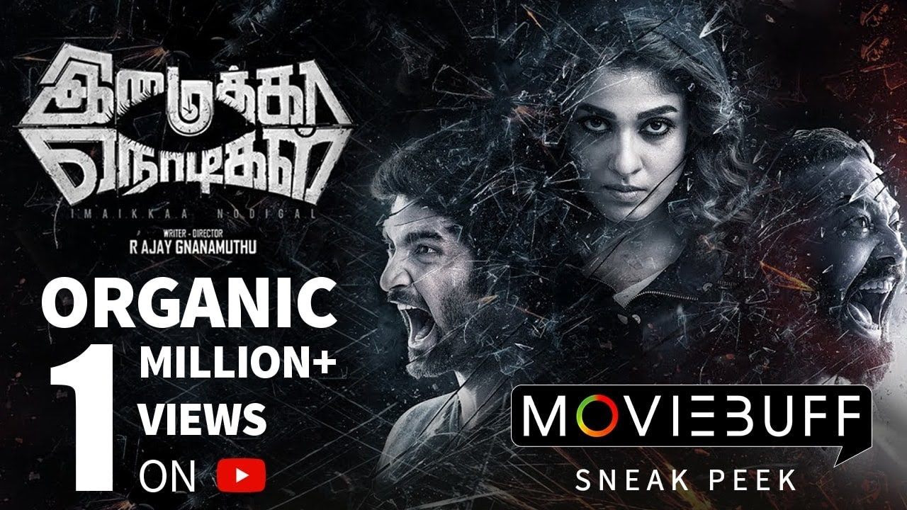 Imaikka Nodigal - Moviebuff Sneak Peek | Atharvaa, Nayanthara, Anurag Kashyap | Ajay Gnanamuthu