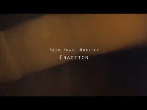 Maik Krahl Quartet FRACTION Album Trailer