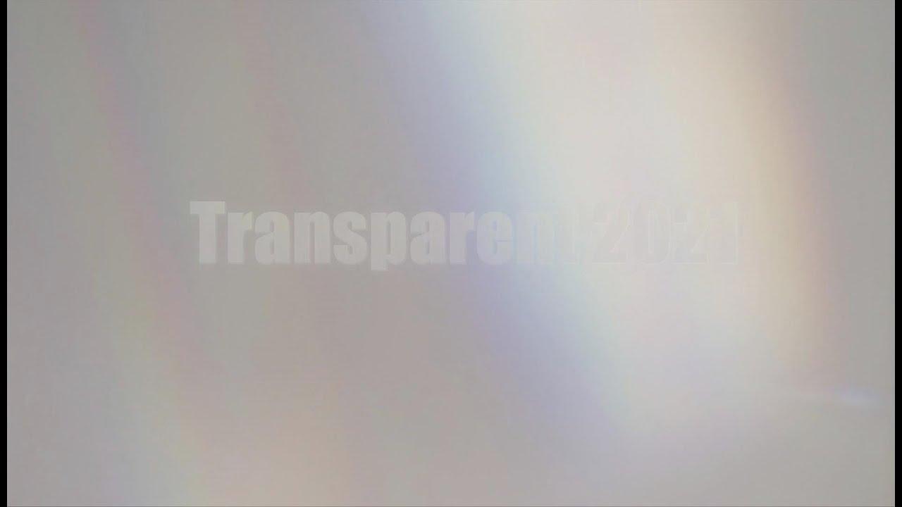 Transparent 2021 + intro