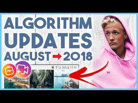 🤔 INSTAGRAM ALGORITHM UPDATES AUGUST 2018 - WHAT'S NEXT?? 🤔