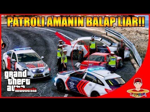 GTA V MOD INDONESIA (32) - PATROLI AMANIN BALAP LIAR !!
