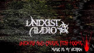 Unexist & Crisis feat Tooms - Music is my weapon
