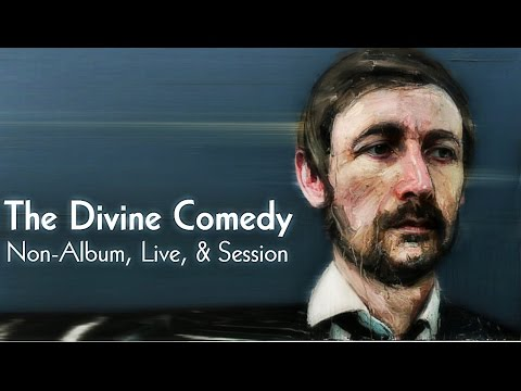 The Divine Comedy - Non-Album, Live, & Session