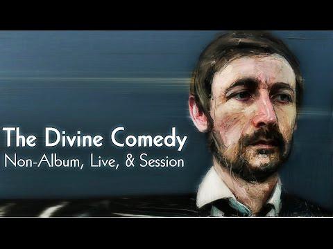 The Divine Comedy - Non-Album, Live, & Session