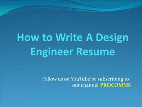 How To Write An Design Engineer Resume | Design Engineer Resume | Mechanical Design Engineer Resume