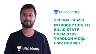 Special Class - CSIR UGC NET - Introduction to Solid State Chemistry through MCQs - Noorul Huda