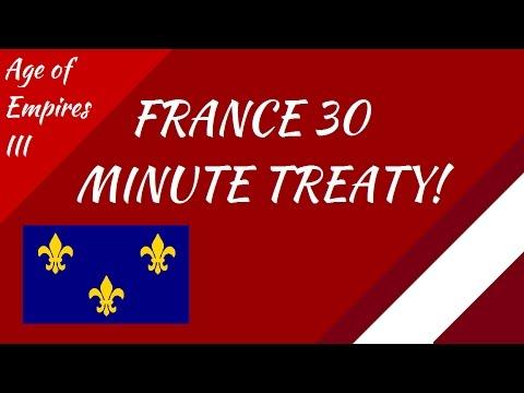 30 Minute French Treaty! AoE III