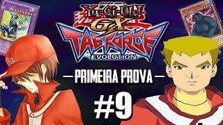 Yu-Gi-Oh! GX TAG Force Evolution #9 - Dia de Prova / Duelo Valendo Nota!! [PS2]