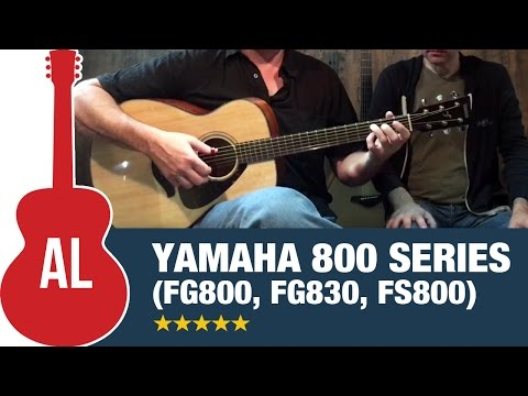 Yamaha 800 Series (FG830, FG800, FS800) - Best Guitars for the Price!
