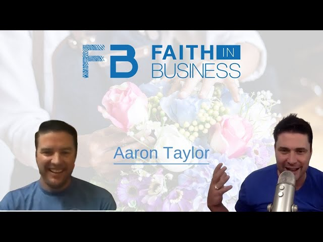Aaron Taylor of Beach Blooms Florist   Faith in Business Spotlight Series