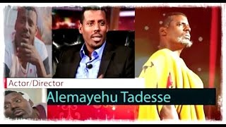 Actor Alemayehu Tadesse filmography