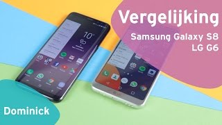 Samsung Galaxy S8 vs LG G6 review (Dutch)