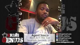 Agent Sasco - Rich A Fi We Too [90's Don Dada Riddim] January 2016