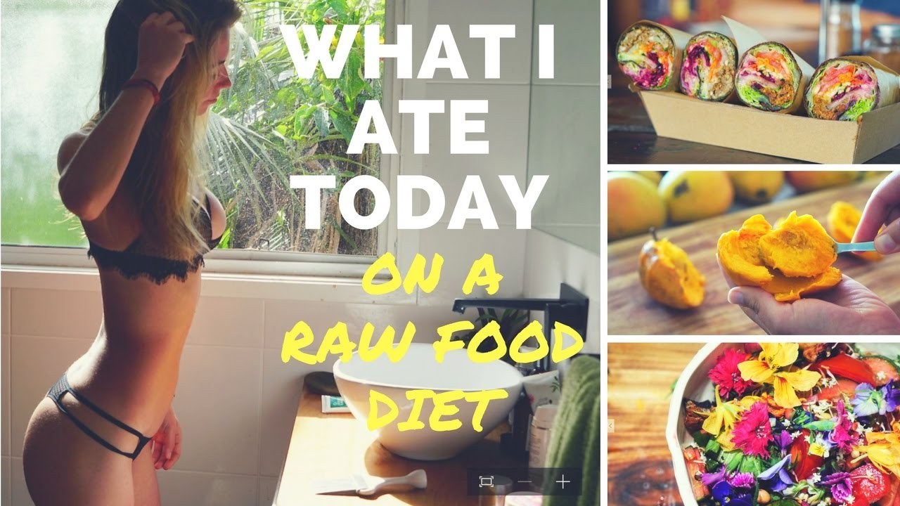 WHAT I ATE ON A RAW FOOD DIET