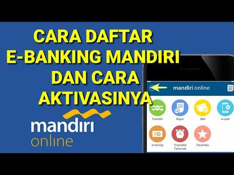 Cara Mendaftar E-BANKING MANDIRI Dan Cara Aktivasi Dengan Aplikasi Mandiri Online