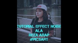 ~TUTORIAL Edit foto NOISE  EFFECT ala Reza ARAP