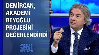 Demircan, Akademi Beyoğlu projesini değerlendirdi