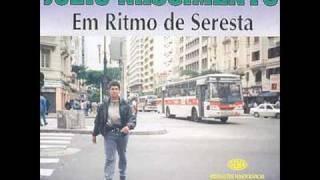 JÚLIO NASCIMENTO-EM RITMO DE SERESTA- CASA VAZIA