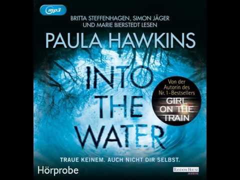 Into the Water: Traue keinem. Auch nicht dir selbst YouTube Hörbuch Trailer auf Deutsch