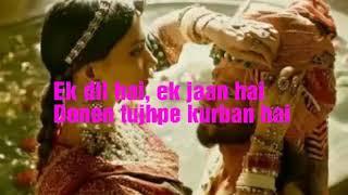 Ost Padmavati - Ek Dil Ek Jaan Lyrics Karaoke