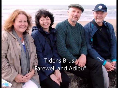 Tidens Brus: Farewell and Adieu - lyrics