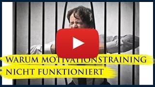 Warum Motivationstraining nicht funktioniert
