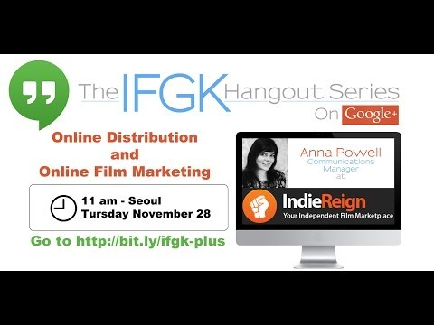 IFGK Hangout Series with Anna Powell from Indiereign