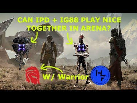 SW:GOH - IG88 NEW REWORK ZETA GOOD W/ IPD IN ARENA? ft. Warrior
