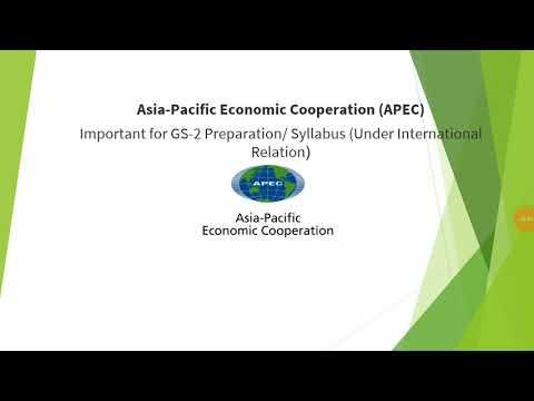 Asia-Pacific Economic Cooperation (APEC)