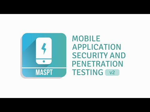 Mobile Application Security and Penetration Testing version 2 training course - MASPTv2