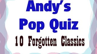 Pop Quiz - 10 Fab Forgotten Songs