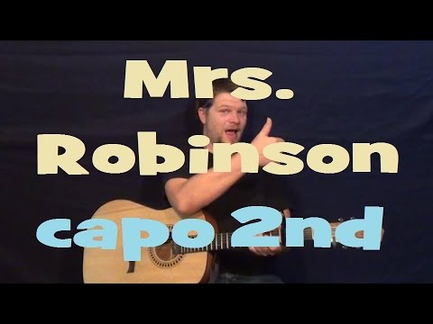 Mrs. Robinson (Simon and Garfunkel) Easy Strum Guitar Lesson ...