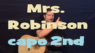 Mrs. Robinson (Simon and Garfunkel) Easy Strum Guitar Lesson - Chords How to Play Tutorial